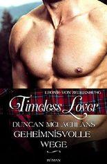 Timeless Lover: Duncan McLachlans geheimnisvolle Wege