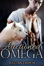 Auctioned Omega: M/M Mpreg Gay Paranormal Romance