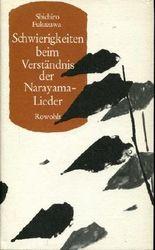 Schwierigkeiten beim Verständnis der Narayama-Lieder. Mit einem Nachwort v. B. Frank.