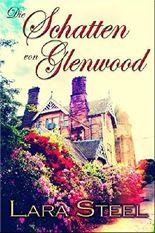 Die Schatten von Glenwood (Mystery)