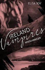 Ireland Vampires - Verschwiegen