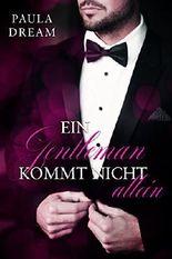 Polyamorie mit einem Millionär - Ein Gentleman kommt nicht allein (1)