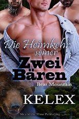 Die Heimkehr seiner zwei Bären (Bear Mountain 11)