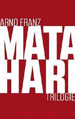 Mata Hari-Trilogie