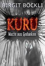 Kuru - Macht aus Gedanken