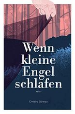 Wenn kleine Engel schlafen: Kriminalroman (Anderlech Krimi, Band 3)