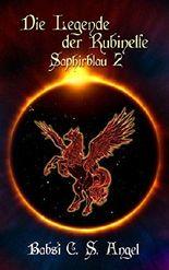 Die Legende der Rubinelfe: Saphirblau
