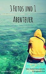 3 Fotos und 1 Abenteuer: Sommergefühle