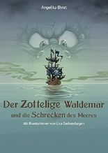 Der Zottelige Waldemar und die Schrecken des Meeres