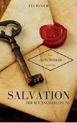 Salvation-Der Ruf nach Erlösung (Ahnungslos - Band 1)