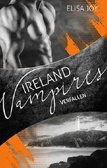 Ireland Vampires - Verfallen