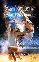 Zwischen Niemals und Immer (German Edition)
