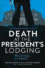 Death at the President's Lodging (An Inspector Appleby Mystery)