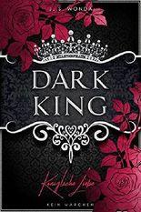 Dark King - Königliche Liebe