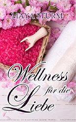 Wellness für die Liebe