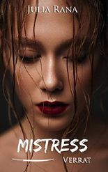 Mistress: Verrat