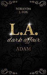 L.A. Dark Affair - Adam