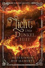 Licht und Dunkelheit - Hüterinnen der Elemente