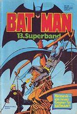 Batman Superband Nr. 13/1981 Nemesis - Gegner für Batman?!