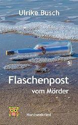 Flaschenpost vom Mörder