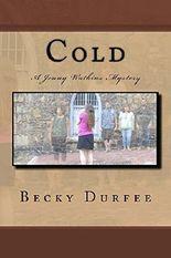 Cold (Jenny Watkins Mystery Series Book 10)