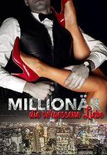 Millionär & die vergessene Liebe: Erwachen (hitziger Millionär Liebesroman)