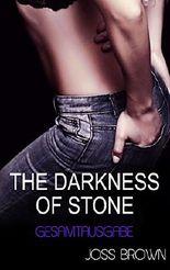 The Darkness of Stone : Gesamtausgabe