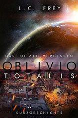 Oblivio Totalis - Das totale Vergessen