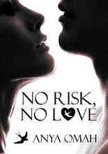 NO RISK, NO LOVE