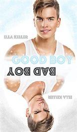 Good Boy/Bad Boy: Liebesroman