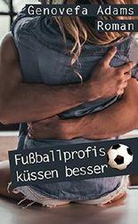 Fußballprofis küssen besser