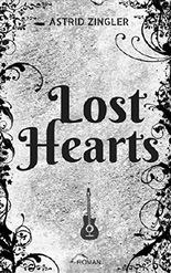 Lost Hearts: Rockstar-Saga Gesamtausgabe Band 1 - 3