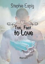 Too Fast to Love