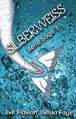 Silberweiß (Beria Saga 3)