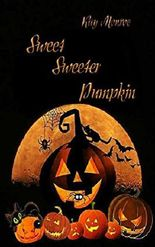 Sweet Sweeter Pumpkin