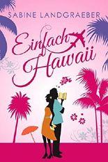 Einfach Hawaii (... Hawaii 4)