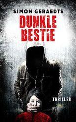 Dunkle Bestie