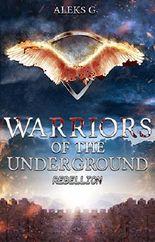 Warriors of the Underground: Rebellion