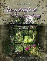 Lavendelpferd und Roseneinhorn