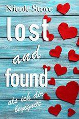 Lost and Found: Als ich dir begegnete