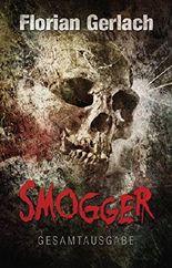 Smogger: Gesamtausgabe