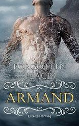 Forgotten Places: Armand (Band 5)