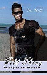Gefangene des Panthers (Wild Thing 6)
