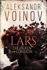 Die Hexen von London – Lars