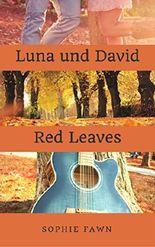 Luna und David: Red Leaves
