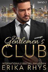 Der Gentlemen's Club, Band 2: Ein Milliardär-Liebesroman (Der Gentlemen's Club-Serie)