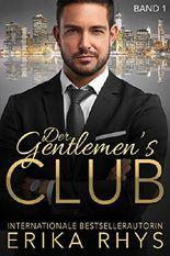 Der Gentlemen's Club, Band 1: Ein Milliardär-Liebesroman (Der Gentlemen's Club-Serie)