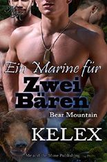 Ein Marine für zwei Bären (Bear Mountain 14)