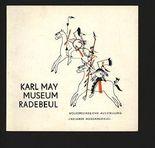 """Karl May Museum Radebeul: Völkerku dliche Ausstellung """"Indianer Nordamerikas""""."""