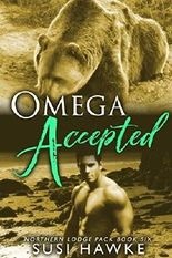 Omega Accepted: An M/M Shifter Mpreg Romance (Northern Lodge Pack Book 6)